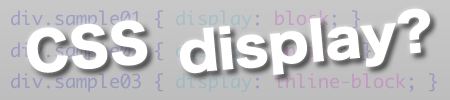 CSS disolay?